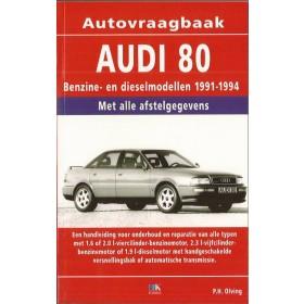 Audi 80 Vraagbaak P. Olving Wel Tdi 90 Benzine/Diesel Kluwer 91-94 nieuw   ISBN 90-201-2898-1 Nederlands