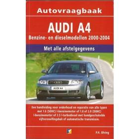 Audi A4 Vraagbaak P. Olving  Benzine/Diesel Kluwer 00-04 nieuw   ISBN 90-215-8126-2 Nederlands