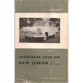 DKW Junior 750/800 Vraagbaak P. Olyslager  Benzine Kluwer 60-62 met gebruikssporen lichte vochtschade  Nederlands