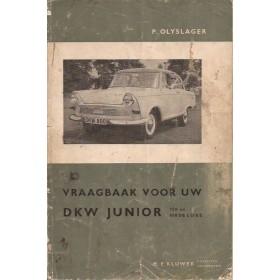 DKW Junior 750/800 Vraagbaak P. Olyslager  Benzine Kluwer 57-62 met gebruikssporen beschadigde kaft  Nederlands