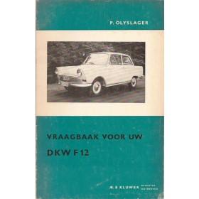 DKW F12 Vraagbaak P. Olyslager  Benzine Kluwer 63-66 ongebruikt   Nederlands