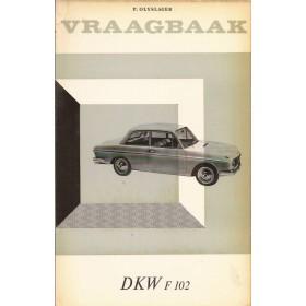 DKW F102 Vraagbaak P. Olyslager  Benzine Kluwer 64-66 ongebruikt   Nederlands