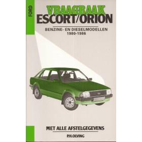 Ford Escort/Orion Vraagbaak P. Olving Mk3 Benzine/Diesel Kluwer 80-86 nieuw   ISBN 90-215-1979-6 Nederlands
