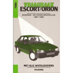 Ford Escort/Orion Vraagbaak P. Olving  Benzine/Diesel Kluwer 87-90 nieuw   ISBN 90-215-9597-4 Nederlands
