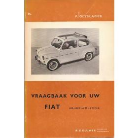 Fiat 600 Vraagbaak P. Olyslager  Benzine Kluwer 55-65 ongebruikt   Nederlands