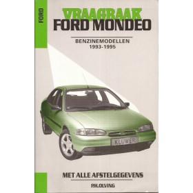 Ford Mondeo Vraagbaak P. Olving  Benzine Kluwer 93-95 nieuw   ISBN 90-201-2926-0 Nederlands