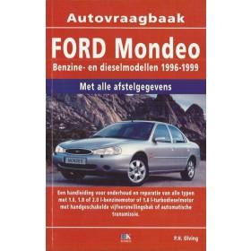 Ford Mondeo Vraagbaak P. Olving  Benzine/Diesel Kluwer 96-99 nieuw   ISBN 90-215-8749-1 Nederlands