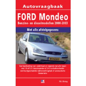 Ford Mondeo Vraagbaak P. Olving  Benzine/Diesel Kluwer 00-03 nieuw  ISBN 90-215-3798-2 Nederlands