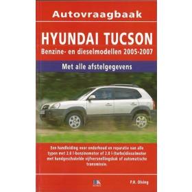 Hyundai Tucson Vraagbaak P. Olving  Benzine/Diesel Kosmos 05-07 nieuw  ISBN 90-215-3481-7 Nederlands