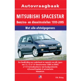 Mitsubishi Spacestar Vraagbaak P. Olving  Benzine/Diesel Kosmos 99-05 nieuw   ISBN 90-215-1280-8 Nederlands