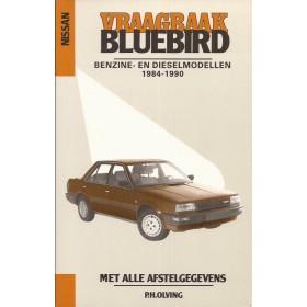 Nissan Bluebird Vraagbaak P. Olving  Benzine/Diesel Kluwer 84-90 nieuw   ISBN 90-201-2397-1 Nederlands