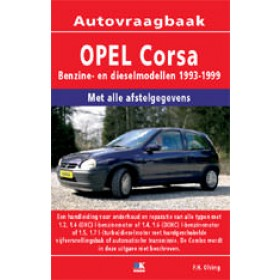 Opel Corsa B Vraagbaak P. Olving  Benzine/Diesel Kluwer 93-99 nieuw   ISBN 90-215-9898-1 Nederlands