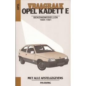Opel Kadett E Vraagbaak P. Olving  Benzine Kluwer 84-91 nieuw   ISBN 90-215-3419-3 Nederlands