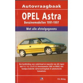 Opel Astra A Vraagbaak P. Olving  Benzine Kluwer 91-97 nieuw   ISBN 90-215-9912-0 Nederlands