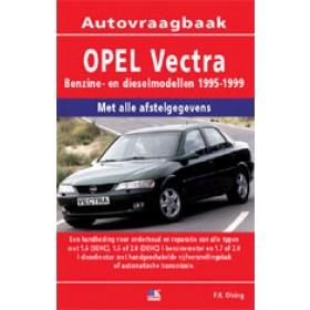 Opel Vectra B Vraagbaak P. Olving  Benzine/Diesel Kluwer 95-99 nieuw   ISBN 90-215-9928-7 Nederlands