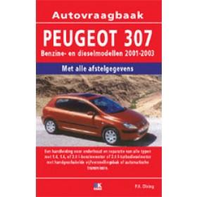 Peugeot 307 Vraagbaak P. Olving  Benzine/Diesel Kluwer 01-02 nieuw   ISBN 90-215-3825-3 Nederlands