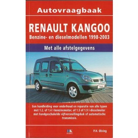 Renault Kangoo Vraagbaak P. Olving  Benzine/Diesel Kluwer 98-03 nieuw   ISBN 90-215-4527-1 Nederlands