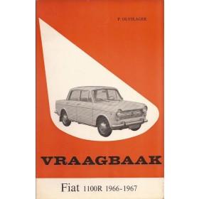 Fiat 1100R Vraagbaak P. Olyslager  Benzine Kluwer 66-67 met gebruikssporen   Nederlands