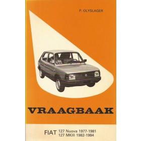 Fiat 127 Vraagbaak P. Olyslager Nuova/Mk3 Benzine Kluwer 77-84 ongebruikt   Nederlands
