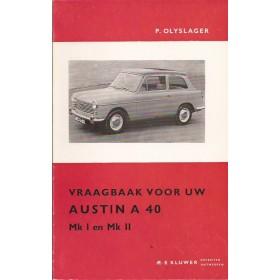 Austin A40 Vraagbaak P. Olyslager  Benzine Kluwer 58-65 met gebruikssporen knip in voorkaft  Nederlands