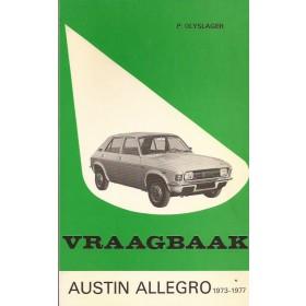 Austin Allegro Vraagbaak P. Olyslager  Benzine Kluwer 73-77 ongebruikt   Nederlands