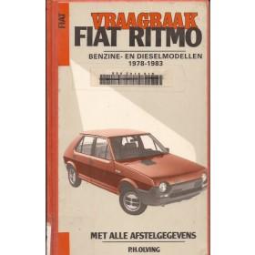 Fiat Ritmo Vraagbaak P. Olving  Benzine/Diesel Kluwer 78-83 met gebruikssporen harde kaft, ex-bibliotheek  Nederlands