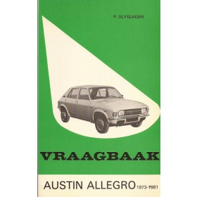 Austin Allegro Vraagbaak P. Olyslager  Benzine Kluwer 73-81 ongebruikt   Nederlands