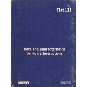Fiat 131 Data and Servicing Intructions   Benzine Fabrikant 78 met gebruikssporen   Engels