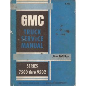 GMC Truck S7500/9502 Werkplaatshandboek   Benzine/Diesel Fabrikant 69-72 met gebruikssporen met supplement  Engels