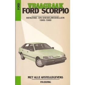 Ford Scorpio Vraagbaak P. Olving  Benzine/Diesel Kluwer 85-89 nieuw   Nederlands