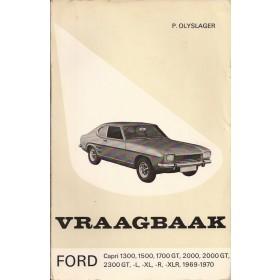 Ford Capri Vraagbaak P. Olving  Benzine Kluwer 69-70 met gebruikssporen   Nederlands