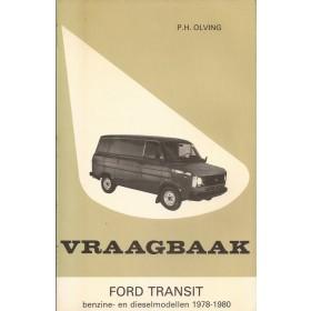 Ford Transit Vraagbaak P. Olving  Benzine/Diesel Kluwer 78-80 nieuw   Nederlands