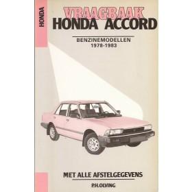 Honda Accord Vraagbaak P. Olving  Benzine Kluwer 79-83 met gebruikssporen   Nederlands