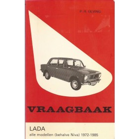 Lada 1200/1300/1500/1600 Vraagbaak P. Olving  Benzine Kluwer 72-85 met gebruikssporen   Nederlands