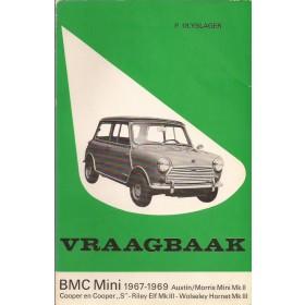 B.M.C. Mini Vraagbaak P. Olyslager  Benzine Kluwer 67-69 met gebruikssporen   Nederlands