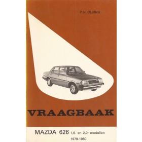 Mazda 626 Vraagbaak P. Olving  Benzine Kluwer 79-80 ongebruikt   Nederlands