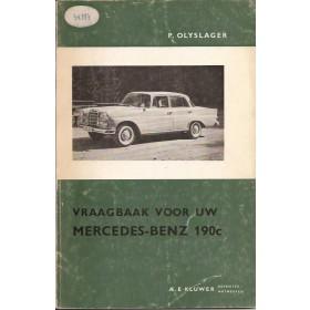 Mercedes-Benz 190C Vraagbaak P. Olyslager  Benzine Kluwer 63-65 met gebruikssporen   Nederlands