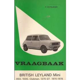 B.M.C. Mini Vraagbaak P. Olyslager  Benzine Kluwer 70-78 met gebruikssporen   Nederlands