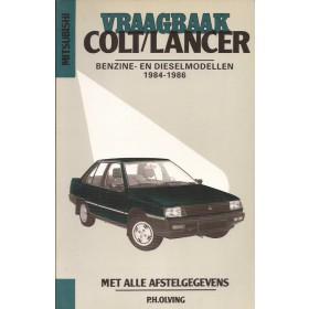 Mitsubishi Colt/Lancer Vraagbaak P. Olving  Benzine/Diesel Kluwer 84-86 ongebruikt   Nederlands