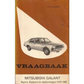 Mitsubishi Galant/Sigma/Sapporo Vraagbaak P. Olving  Benzine Kluwer 76-80 met gebruikssporen lelijke kaft, vette vingers  Nederlands