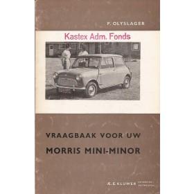 Morris Mini Minor Vraagbaak P. Olyslager  Benzine Kluwer 59-62 met gebruikssporen   Nederlands