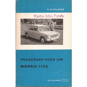 Morris 1100 Vraagbaak P. Olyslager  Benzine Kluwer 62-64 ongebruikt   Nederlands