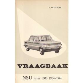 NSU Prinz 1000 Vraagbaak P. Olyslager  Benzine Kluwer 64-65 ongebruikt   Nederlands