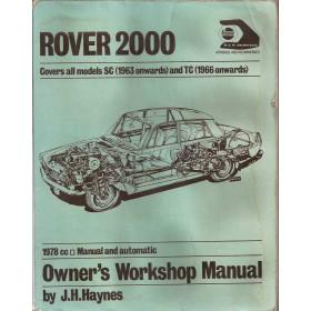 Rover 2000 Owners workshop manual J. Haynes  Benzine Haynes UK 63-71 met gebruikssporen lichte kreukels in kaft  Engels