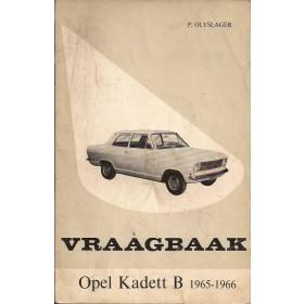 Opel Kadett B Vraagbaak P. Olyslager  Benzine Kluwer 65-66 met gebruikssporen   Nederlands