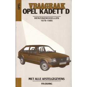 Opel Kadett D Vraagbaak P. Olving  Benzine Kluwer 79-85 met gebruikssporen harde kaft  Nederlands