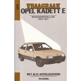Opel Kadett E Vraagbaak P. Olving  Benzine Kluwer 84-91 ongebruikt   Nederlands