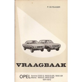 Opel Ascona A/Manta A Vraagbaak P. Olyslager  Benzine Kluwer 71-72 met gebruikssporen   Nederlands