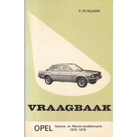 Opel Ascona B/Manta B Vraagbaak P. Olyslager  Benzine Kluwer 75-78 ongebruikt   Nederlands