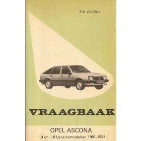 Opel Ascona C Vraagbaak P. Olving  Benzine Kluwer 81-83 met gebruikssporen   Nederlands